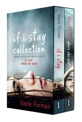 If I Stay Collection by Gayle Forman