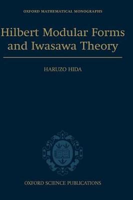 Hilbert Modular Forms and Iwasawa Theory book