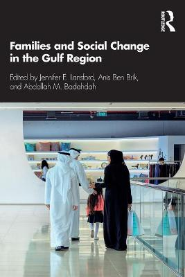 Families and Social Change in the Gulf Region by Jennifer E. Lansford