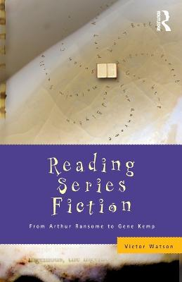 Reading Series Fiction by Victor Watson