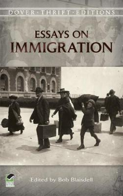 Essays on Immigration by Bob Blaisdell
