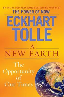 New Earth by Eckhart Tolle