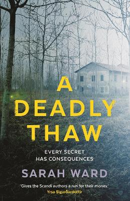 A Deadly Thaw by Sarah Ward