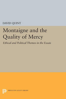 Montaigne and the Quality of Mercy book
