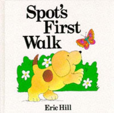 Spot's First Walk by Eric Hill