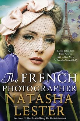The French Photographer by Natasha Lester