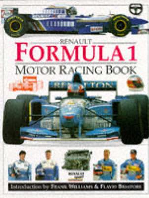 Renault Formula 1 Motor Racing (Revised) by Hugo Wilson