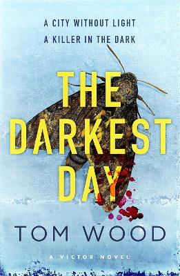 Darkest Day by Tom Wood