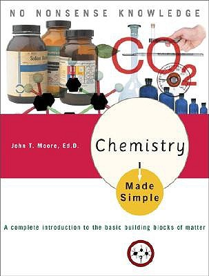 Chemistry Made Simple by John T Moore