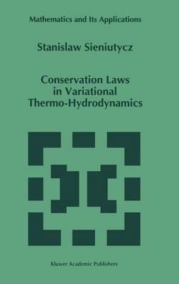 Conservation Laws in Variational Thermo-Hydrodynamics by Stanislaw Sieniutycz