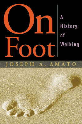 On Foot by Joseph Amato