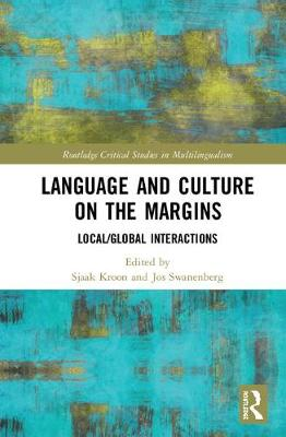 Language and Culture on the Margins by Sjaak Kroon