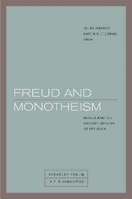 Freud and Monotheism by Joel Whitebook