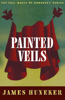 Painted Veils by James Huneker