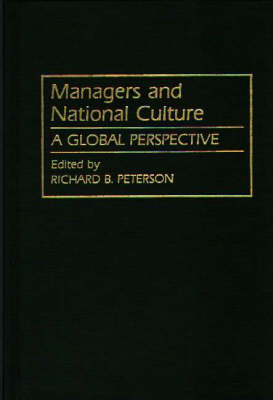 Managers and National Culture by Richard Peterson