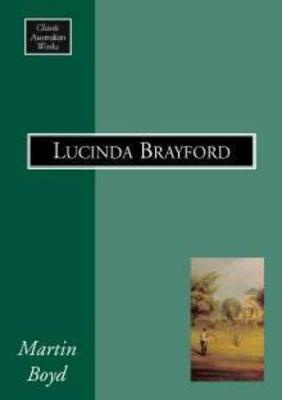 Lucinda Brayford by Martin Boyd
