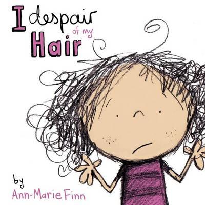 I Despair of My Hair book