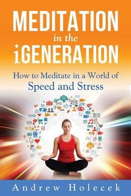 Meditation in the Igeneration by Vivien Mildenberger