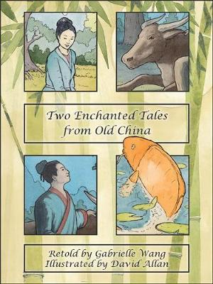 Two Enchanted Tales from Old China book