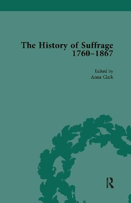 History of Suffrage, 1760-1867 by Anna Clark