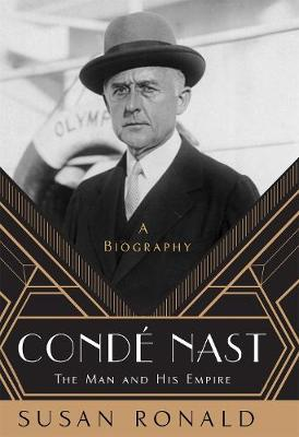 Conde Nast: The Man and His Empire - A Biography book