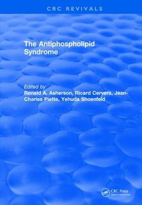 The Antiphospholipid Syndrome by Ronald A. Asherson