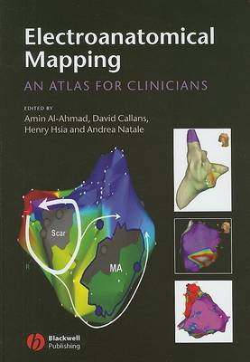 Electroanatomical Mapping: An Atlas for Clinicians by Amin Al-Ahmad
