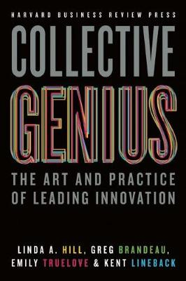 Collective Genius by Linda Hill