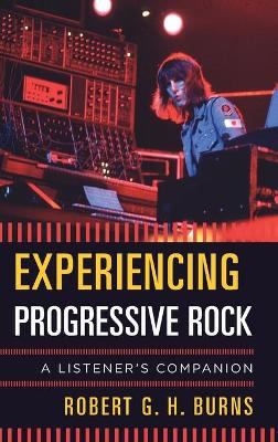 Experiencing Progressive Rock book