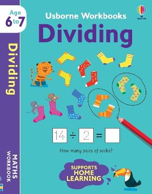 Usborne Workbooks Dividing 6-7 book