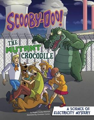 Scooby-Doo! a Science of Electricity Mystery by Megan Cooley Peterson