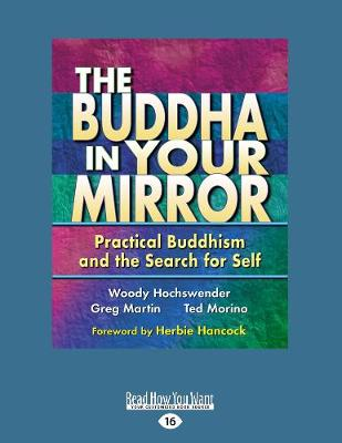 The Buddha in Your Mirror by Woody Hochswender, Greg Martin and Ted Morino