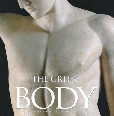 The Greek Body by Dr Ian Jenkins