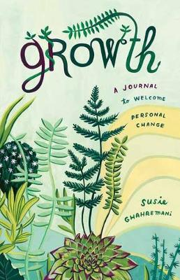Growth: A Journal to Welcome Personal Change book