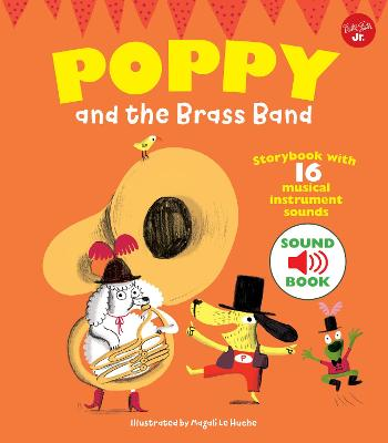 Poppy and the Brass Band by Magali Le Huche