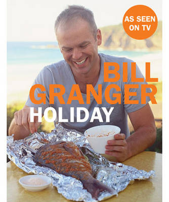 Holiday by Bill Granger