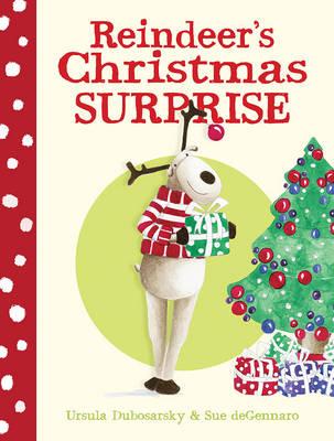 Reindeer'S Christmas Surprise by Ursula Dubosarsky