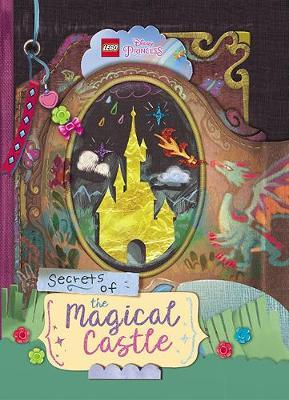 LEGO Disney Princess: Secrets of the Magical Castle book