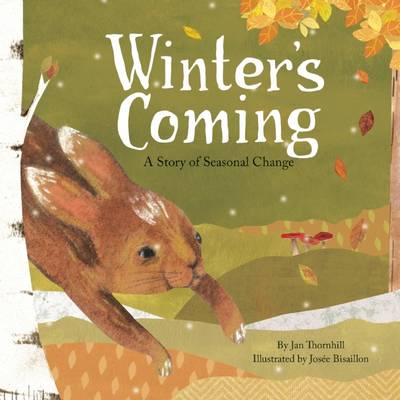 Winter's Coming: A Story of Seasonal Change book