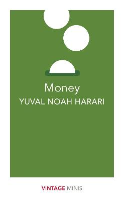 Money by Yuval Noah Harari