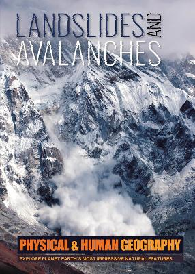 Landslides and Avalanches by Joanna Brundle
