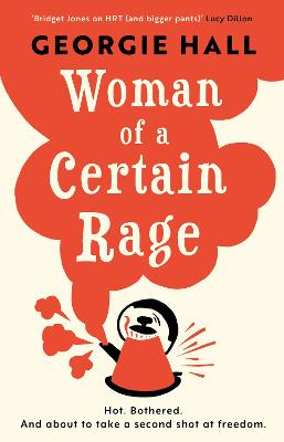 Woman of a Certain Rage by Georgie Hall