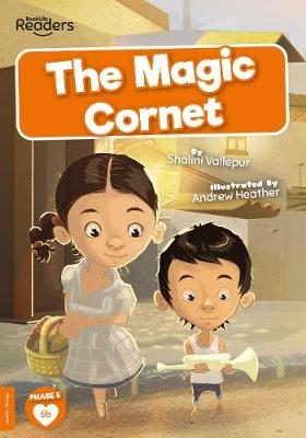 The Magic Cornet by Shalini Vallepur