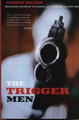 Trigger Men by Martin Dillon