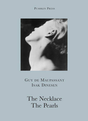 The Necklace and The Pearls by Guy de Maupassant