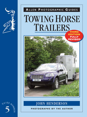 Towing Horse Trailers by John Henderson