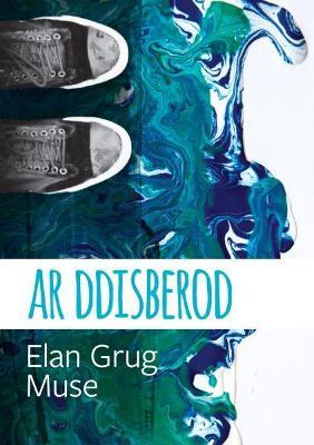 Cyfres Tonfedd Heddiw: Ar Ddisberod by Elan Grug Muse