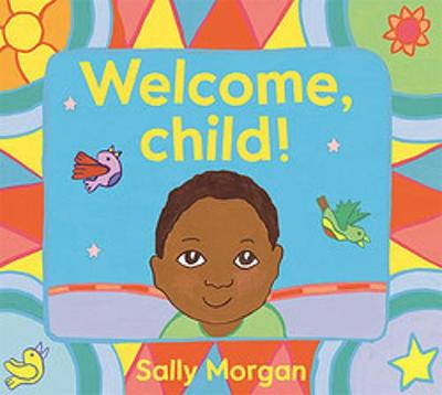 Welcome, Child! book