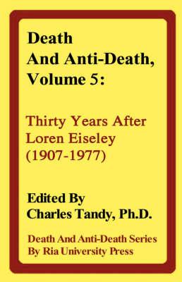 Death and Anti-Death, Volume 5 by Aubrey de Grey