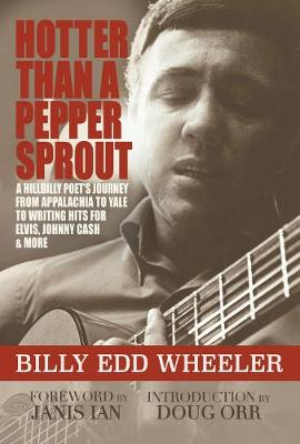 Hotter Than a Pepper Sprout by Wheeler Edd Billy